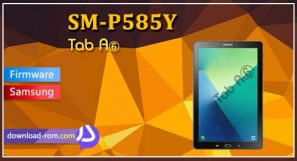 دانلود رام رسمی P585Y Tab A with S Pen اندروید 8, sm-p585y official firmware