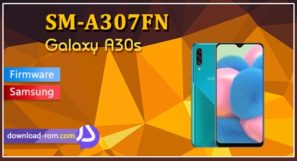 دانلود رام رسمی A307FN Galaxy A30s سامسونگ, download official firmware a307fn