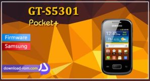 دانلود فایل فلش GT-S5301 Pocket Plus Firmware Download